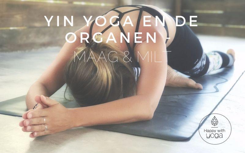 Yin Yoga en de Organen - maag en milt